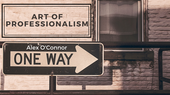 Blog Banner for Art of Professionalism II How to be an Entrepreneur? By Alex O' Connor