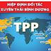 TPP - sự lựa chọn đúng đắn mang tính thời đại