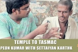 Journey from Temple to Tasmac | Settaiyan Karthick with Peon Kumar | Smile Settai | SK8