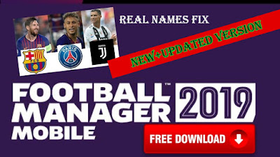 FREE DOWNLOAD) FOOTBALL MANAGER MOBILE 2019 REAL NAMES FIX+