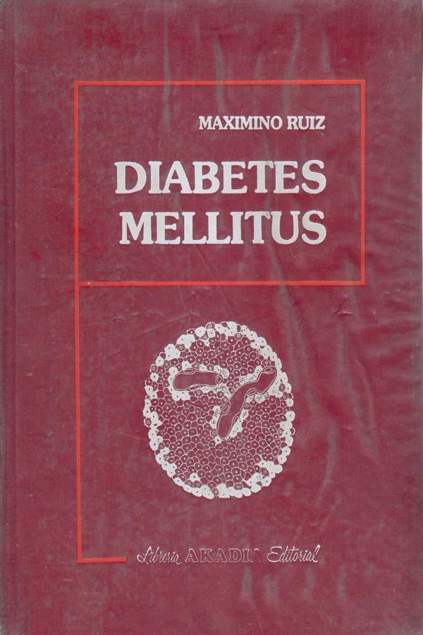 Diabetes Mellitus – Maximino Ruiz