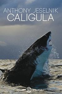Watch Anthony Jeselnik: Caligula Online Free in HD