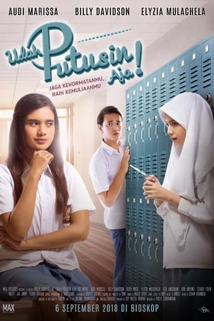 Download Film Udah Putusin Aja! (2018) Full Movie Gratis