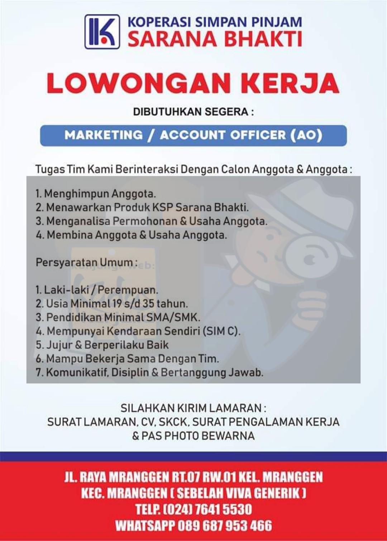 Lowongan Kerja Semarang Lowongan Kerja Semarang Loker Semarang Sarana Bhakti adalah koperasi simpan pinjam yang sedang membutuhkan seorang marketing lowongan kerja selengkapnya dapat lihat pada gambar dibawah ini