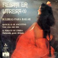 """MANUEL DE ANGUSTIAS... Fiesta en Utrera"""" (1) Ariola 1971 EP"""