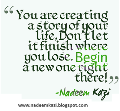 Positive Thinking, Positive Attitude Quotes, Inspiring Quotes on life, Nadeem Kazi