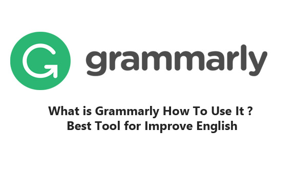 What-is-Grammarly-How-To-Us