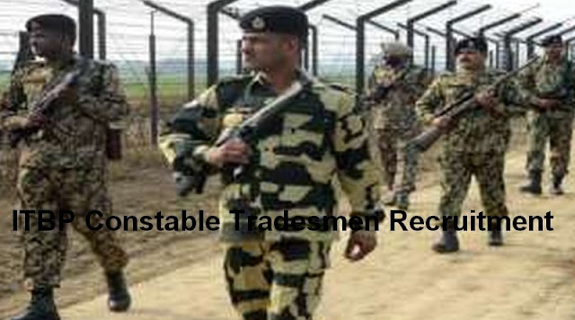 ITBP Constable Tradesmen Recruitment