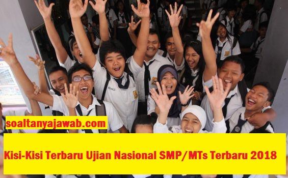 Kisi-Kisi Terbaru Ujian Nasional SMP/MTs Terbaru 2018