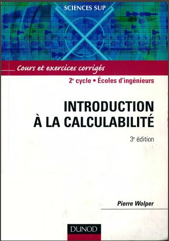 Livre : Introduction à la calculabilité, Cours et exercices corrigés - Pierre Wolper