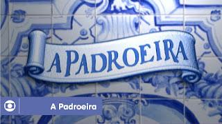 Resumo da Novela A Padroeira 03/01/2018 a 05/01/2018