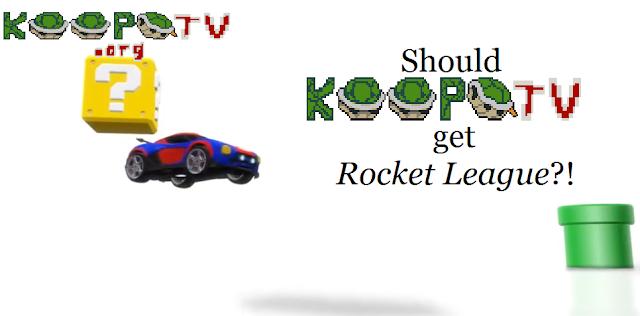 Should I we KoopaTV get Rocket League for Nintendo Switch