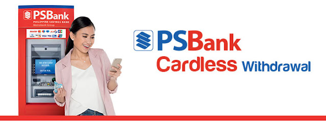 PSBank Cardless Withdrawal now available
