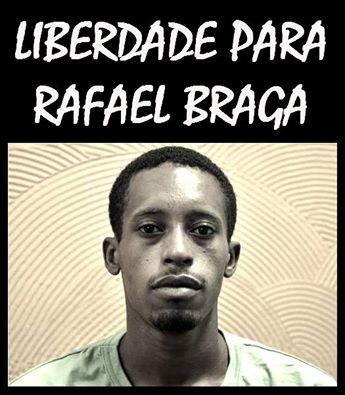 SOMOS TODOS DEFENSORES DE RAFAEL BRAGA