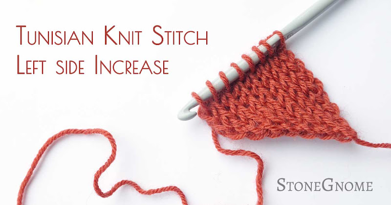 Tunisian Crochet. Knit Stitch. Left side increase.