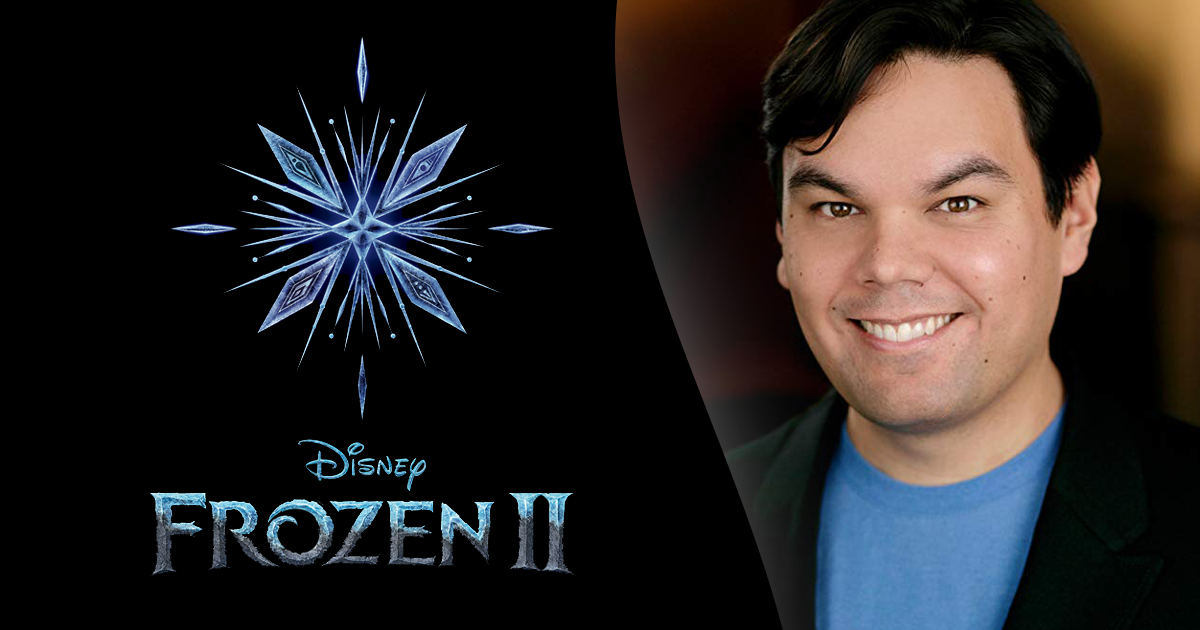 Interview with Frozen 2 omposer Robert Lopez