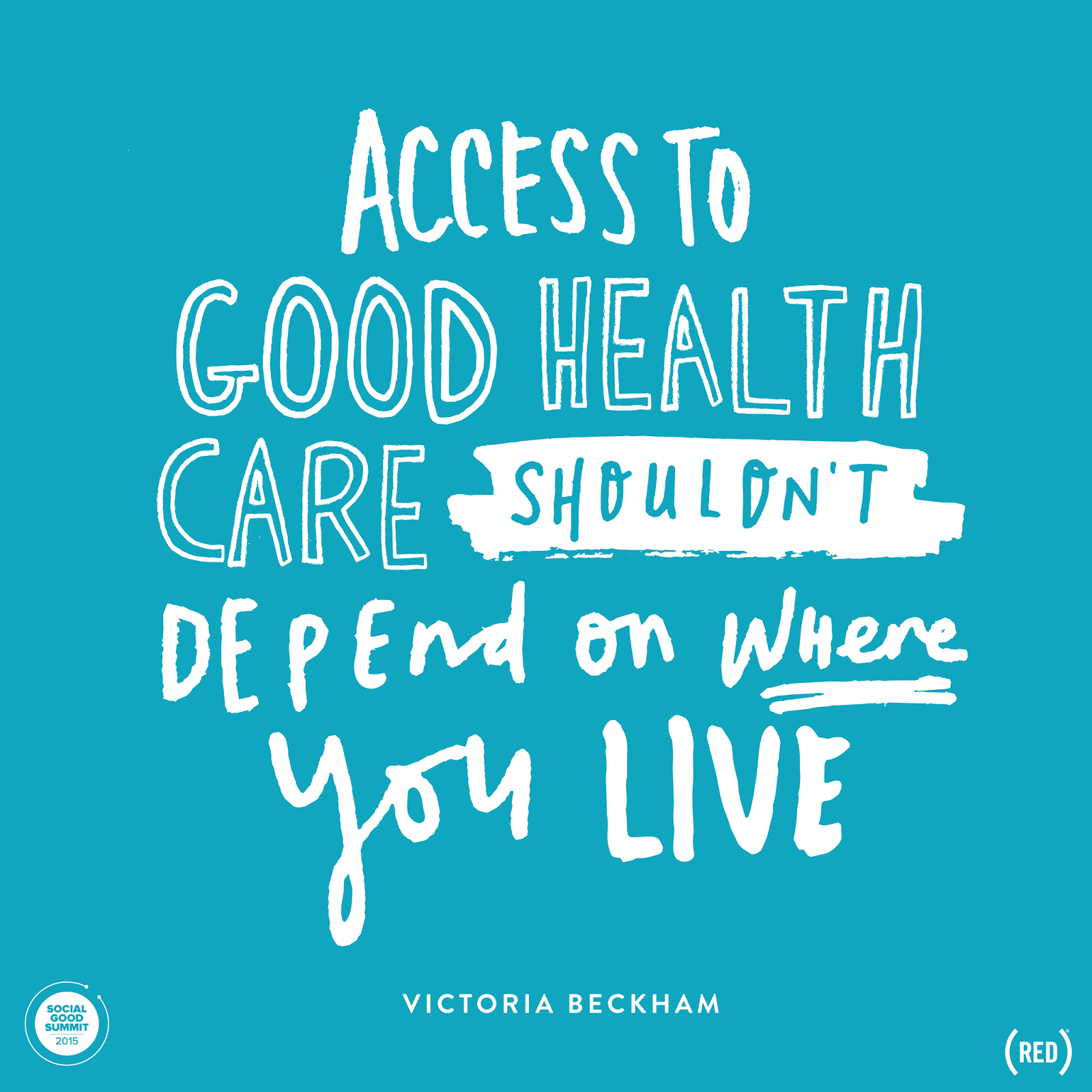 Health Quotes: Social Good Summit 2015: Inspiring Quotes For Global