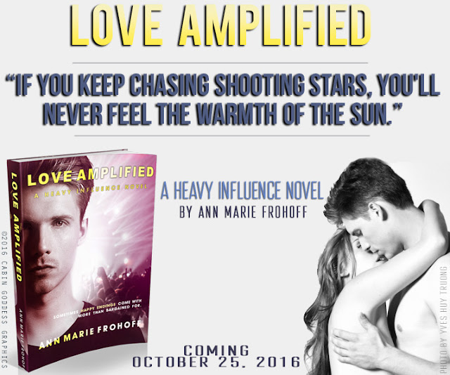 LOVE AMPLIFIED (Heavy Influence #3) by Ann Marie Frohoff #coverreavel #amreading