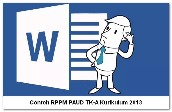 Contoh RPPM PAUD TK-A Kurikulum 2013