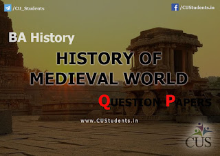 BA History History of Medieval World Previous Question Papers