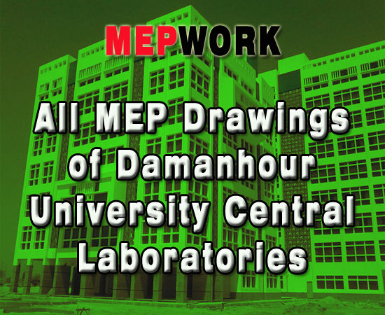All MEP Drawings of Damanhour University Central Laboratories