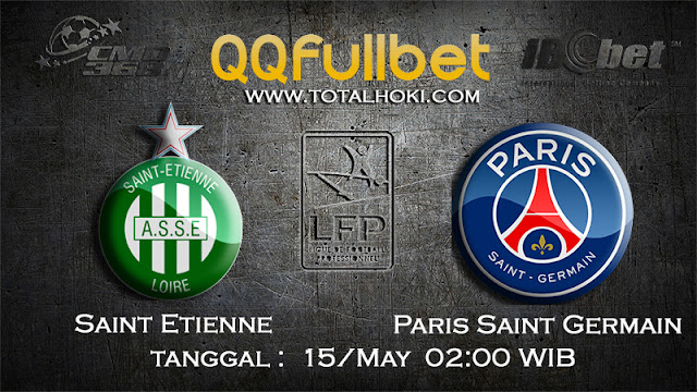 PREDIKSIBOLA - PREDIKSI TARUHAN SAINT ETIENNE VS PARIS SAINT GERMAIN 15 MAY 2017 (FRANCE LIGUE 1)