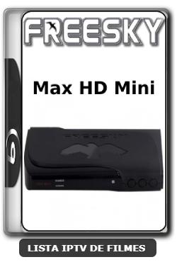 Freesky Max HD Mini Nova Atualização Adicionado SKS 67w, 75w, 89w V1.52 - 01-06-2020