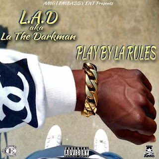 LA The Darkman - Play By La Rules (2017) - Album Download, Itunes Cover, Official Cover, Album CD Cover Art, Tracklist