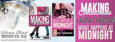 Release Blast & Giveaway: Making Christmas and What Happens at Midnight by Laura Chapman