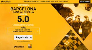 betfair Barcelona gana Sevilla Supercopa vuelta cuota 5 17 agosto