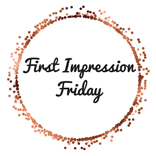 http://tcl-bookreviews.com/2019/05/17/first-impression-friday-for-may-17-2019/