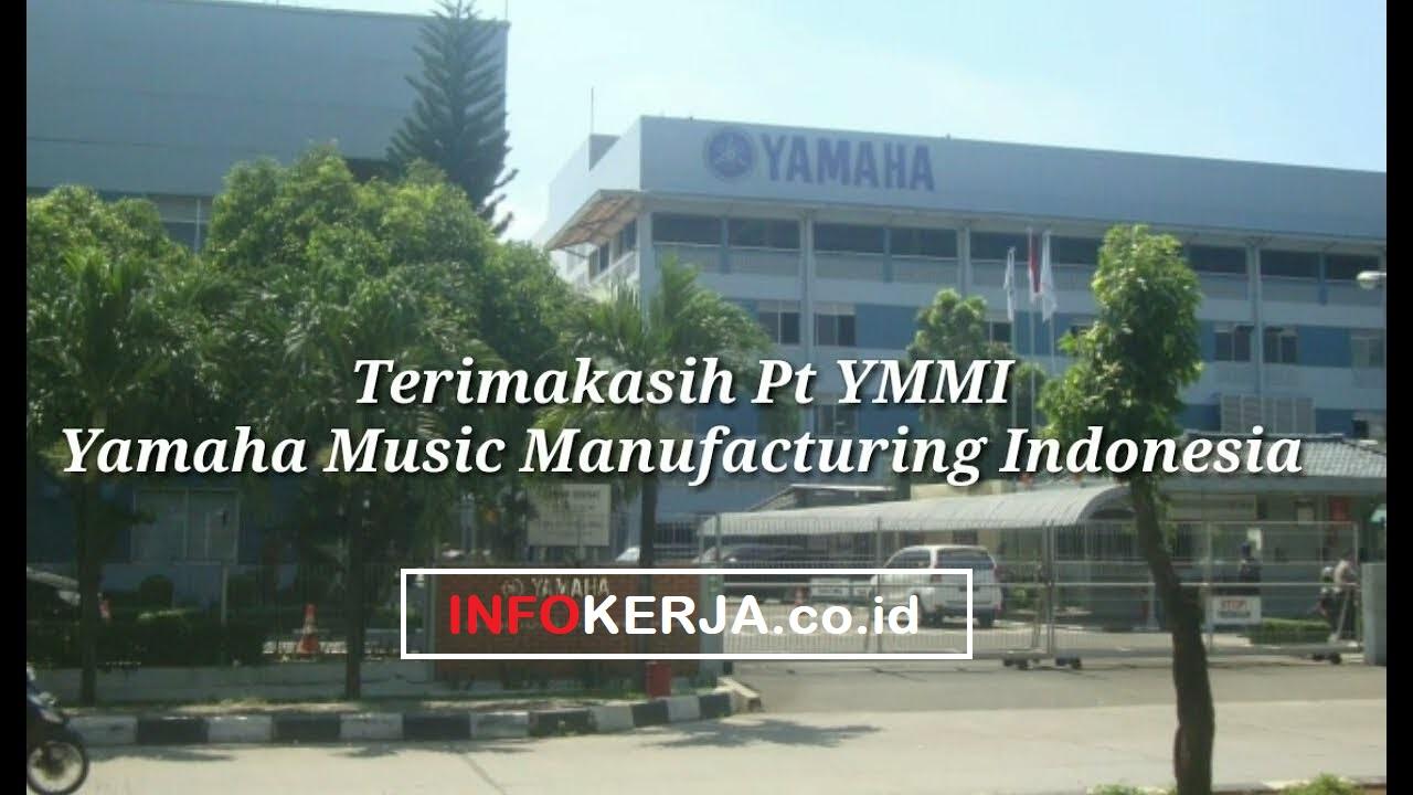 Info Kerja Terbaru 2019 PT Yamaha Music Manufacturing Indonesia
