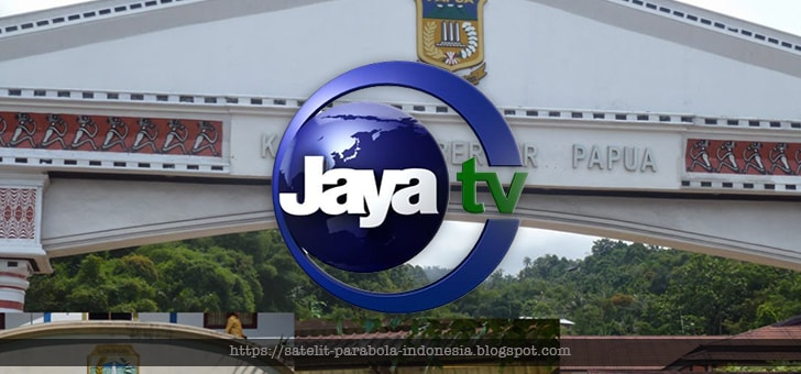 Nomor Frekuensi Jaya TV Terbaru di Parabola Palapa D