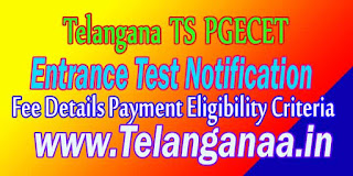 Telangana TS PGECET TSPGECET Fee Details Payment Eligibility Criteria