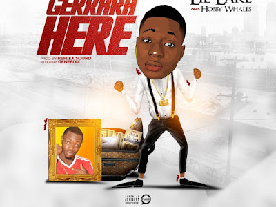 DOWNLOAD MP3: Lil'lake Ft. Hobby Whales – GerraraHere (Prod. by Reflex Sound)
