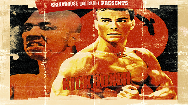 grindhouse dublin kickboxer poster featuring jean claude van damme