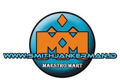 Lowongan Maestro Mart Pekanbaru Pangkalan Kerinci Agustus 2018