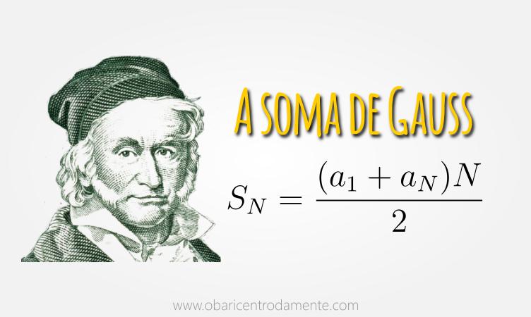 A soma de Gauss