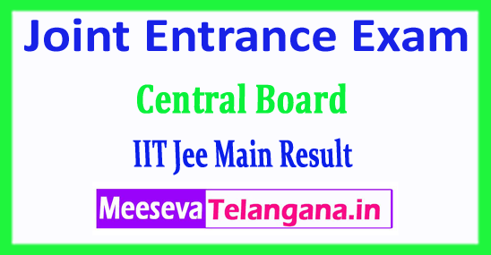 JEE Main Result Central Board Joint Entrance Exam JEE Main Result Rank Card 2018