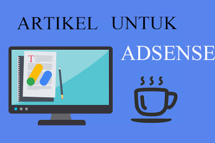 Penulisan Artikel Untuk Daftar Adsense
