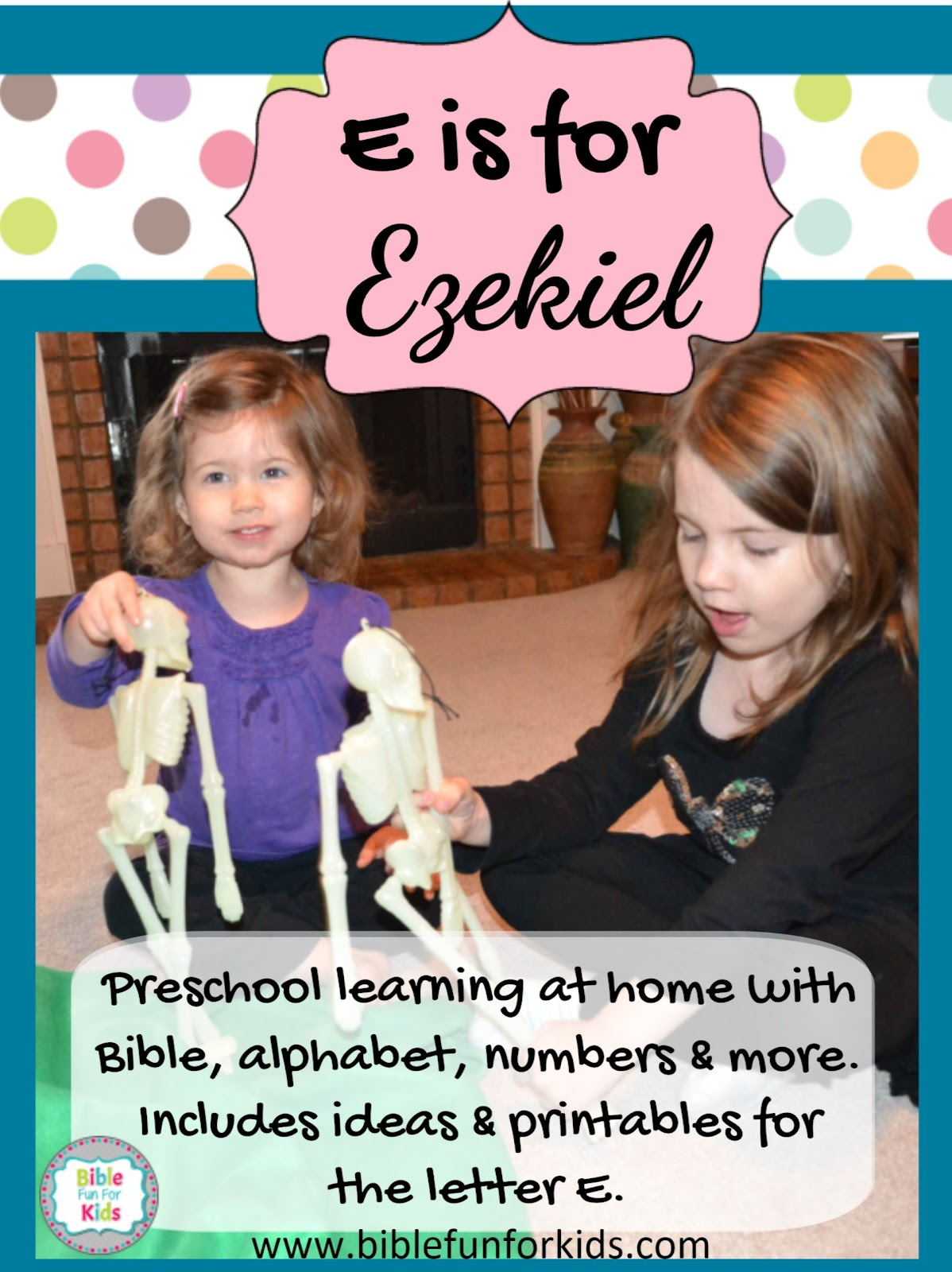 Bible Fun For Kids 3 8 Ezekiel Amp The Valley Of Bones
