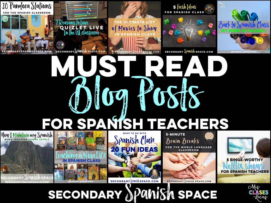 Must Read Blog Posts for Spanish Teachers