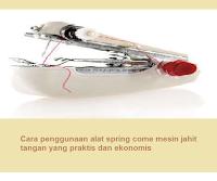 Cara penggunaan alat spring come mesin jahit tangan yang praktis dan ekonomis   Cara penggunaan alat spring come mesin jahit tangan yang praktis dan ekonomis