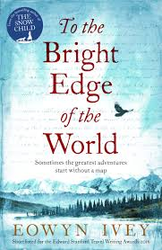 To the Bright Edge of the World by Eowyn Ivery