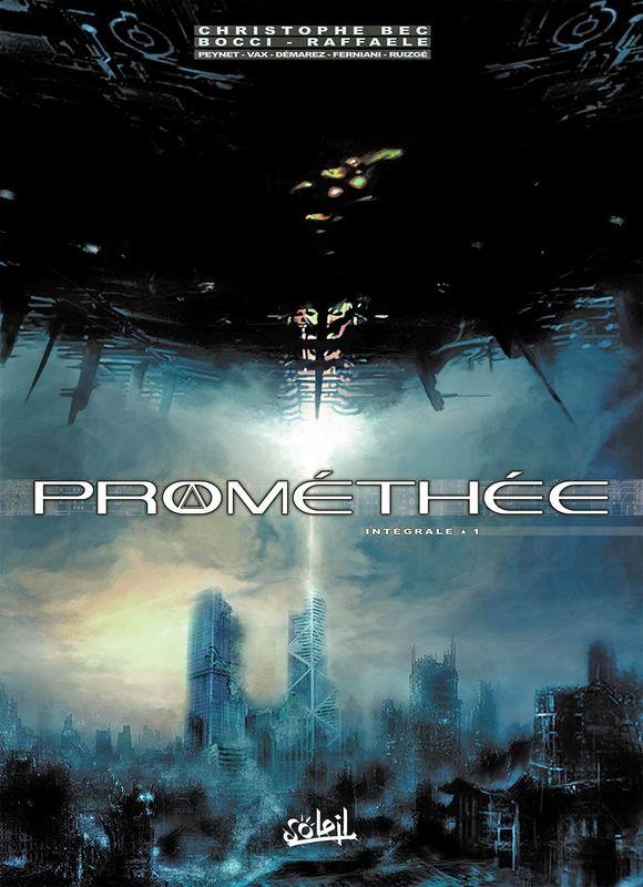 Prométhée - Intégrale 1