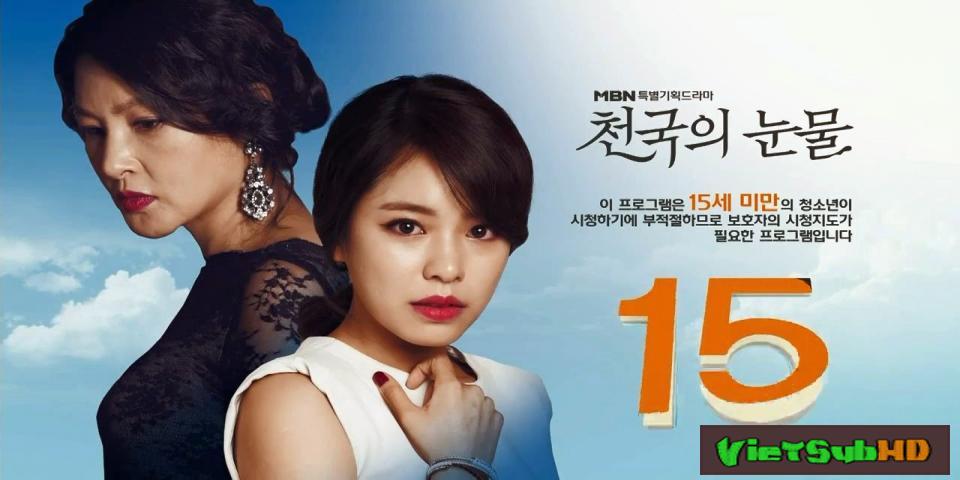 Phim Nước Mắt Thiên Đường Tập 23 Thuyết minh HD | Tears Of Heaven 2015