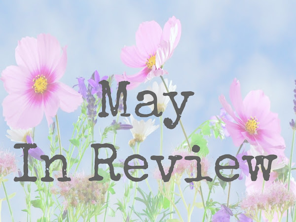 May In Review 2017