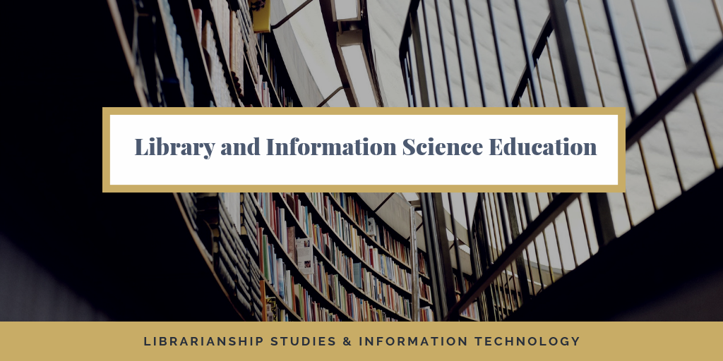 Library and Information Science Education