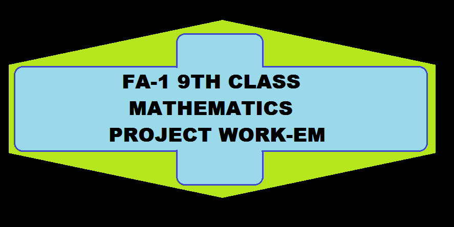 9th CLASS MATHS PROJECT WORKS FA1 - Leading website for AP and ...