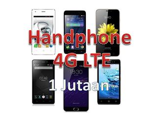 Daftar harga dan spesifikasi handphone 4g lte satu jutaan murah terbaru 2018